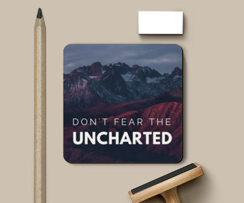 Don't Fear The Uncharted Quote Coasters | Artist : Aditya Gupta