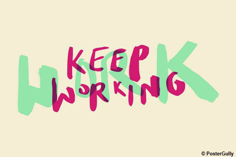 Wall Art, Keep Working Pink Motivational, - PosterGully - 1