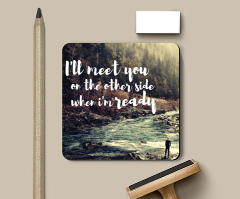 PosterGully Coasters, I'm not ready Coasters | Artist : PUJA KUMAR, - PosterGully