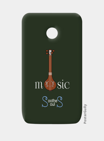 Moto E Cases, Music Soothes Souls Moto E Cases | Artist : Sri Arts, - PosterGully