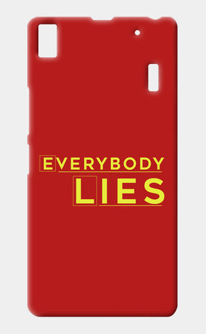 Everybody Lies Lenovo A7000 Cases | Artist : Kaushal Faujdar