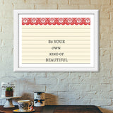 Be your own kind of beautiful Premium Italian Wooden Frames | Artist : Pallavi Rawal