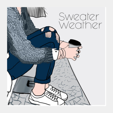 Sweater Weather  Art Prints PosterGully Specials
