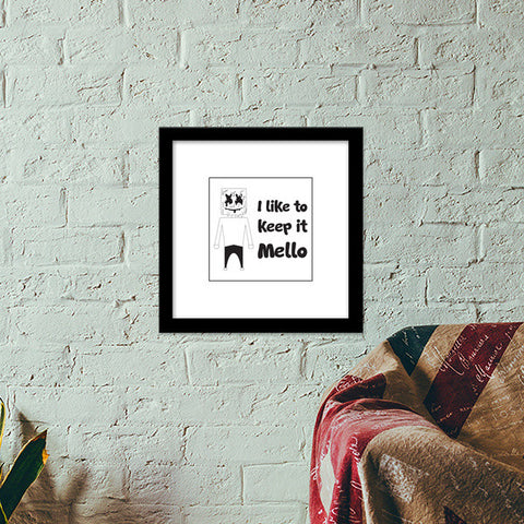 I like to keep it Mello Premium Square Italian Wooden Frames | Artist : Abhimanyu Krishna