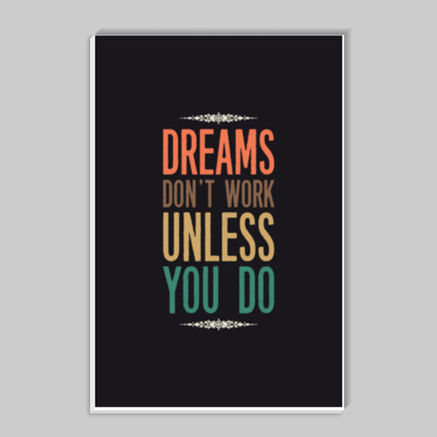 Dreams Dont Work Stick Ons | Artist : Designerchennai
