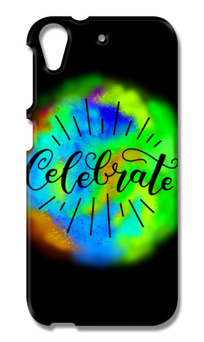 Celebrate caligraphy HTC Desire 626 Cases | Artist : Stuti Bajaj