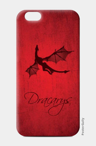 iPhone 6 Cases, Dracarys Game of Thrones | Artist: Kshitija Tagde, - PosterGully