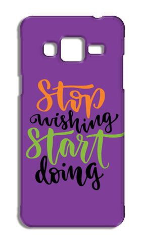 Stop Wishing Start Doing Samsung Galaxy J3 2016 Cases | Artist : Inderpreet Singh