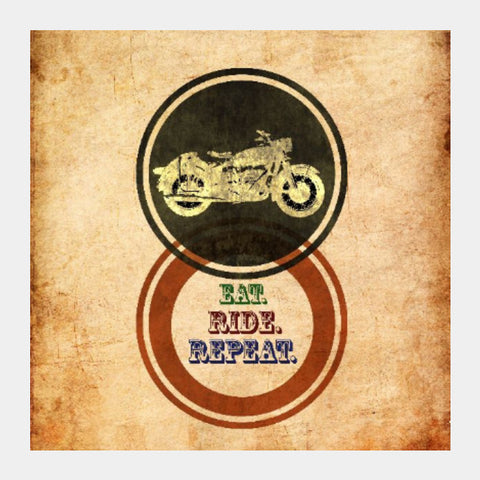 Square Art Prints, Eat Ride Repeat | Artist: Abhishek Faujdar, - PosterGully