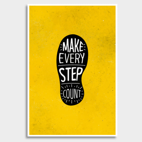 Make Every Step Count Giant Poster | Artist : Inderpreet Singh