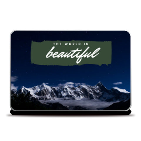 The World is Beautiful | Travel Laptop Skins | Artist : Aditya Gupta