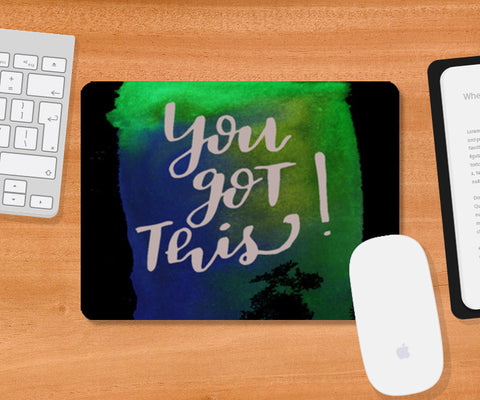You got this! Mousepad | Artist : Bukxa