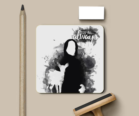 Harry Potter-Snape ALWAYS quote Coasters | Artist : Naeema Rezmin