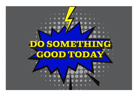 PosterGully Specials, Pop Art- Do Something Good Today 2 Wall Art  | Artist : Stuti Bajaj, - PosterGully