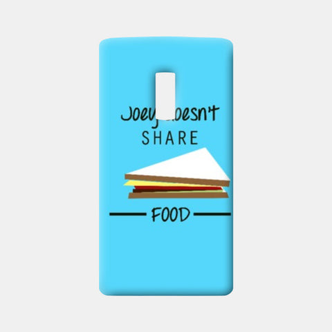 One Plus Two Cases, Joey doesn't share food One Plus Two Cases | Artist : Sarbani Mookherjee, - PosterGully