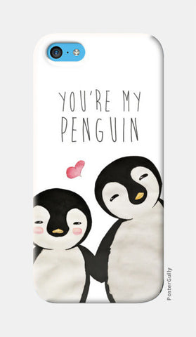 You're My Penguin | Artist: Aparna Singh iPhone 5c Cases | Artist : Aparna Singh