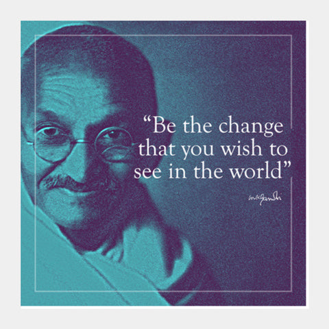 Gandhi Quote Square Art Prints | Artist : Sabrina Ruiz