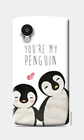 You're My Penguin | Artist: Aparna Singh Nexus 5 Cases | Artist : Aparna Singh