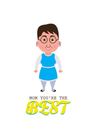 Mom You're The Best Art PosterGully Specials