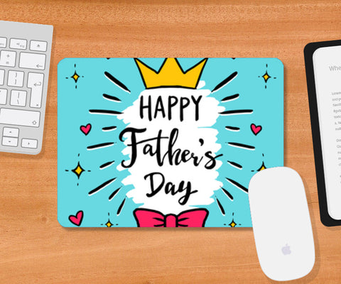 Crown Art Father's Day | #Father's Day Special  Mousepad | Artist : Creative DJ
