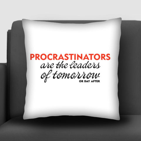 PROCRASTINATION Cushion Covers | Artist : Colour me expressive