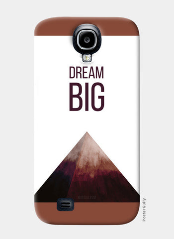 DREAM BIG Samsung S4 Cases | Artist : Anagha Mirgal