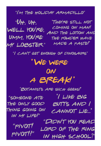 Friends Ross quotes doodle typography popart Wall Art | Artist : CW Doodler