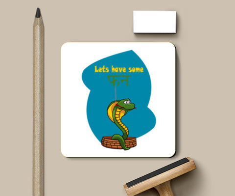 lets have some fun Coasters | Artist : Keshava Shukla