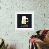 Premium Square Italian Wooden Frames, I'm BEER Premium Square Italian Wooden Frames | Artist : Ayush Yaduv, - PosterGully - 6