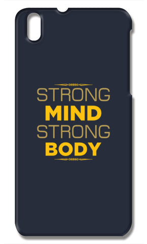 Strong Mind Strong Body HTC Desire 816 Cases | Artist : Designerchennai