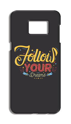 Follow Your Dreams Samsung Galaxy S6 Edge Plus Cases | Artist : Inderpreet Singh