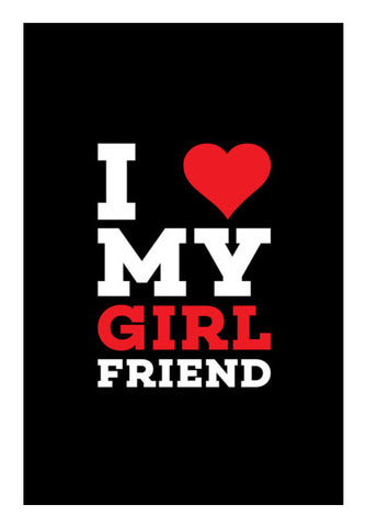 I love my girl friend Wall Art | Artist : Designerchennai