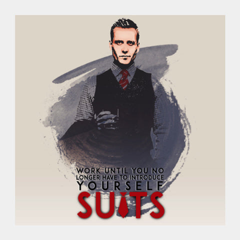 Suits | Harvey Specter | Quote Square Art Prints | Artist : Vivid Corner