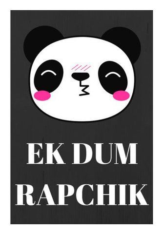 EK DUM RAPCHIK Wall Art PosterGully Specials