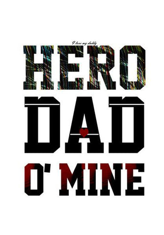 PosterGully Specials, Hero Dad Wall Art | Artist : Deepak Gupta | PosterGully Specials, - PosterGully