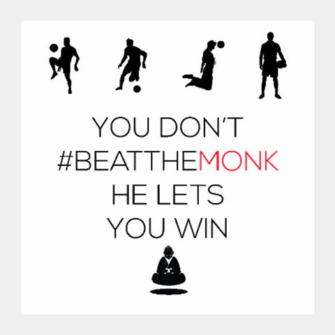 Square Art Prints, #BeattheMonk | Artist : GamingMonk, - PosterGully