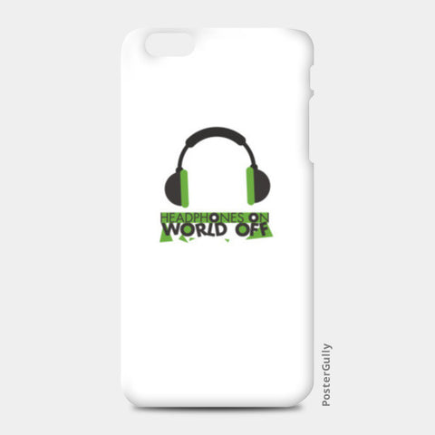 Headphones on world off - iPhone 6 Plus/6S Plus Cases | Artist : rahul rajput