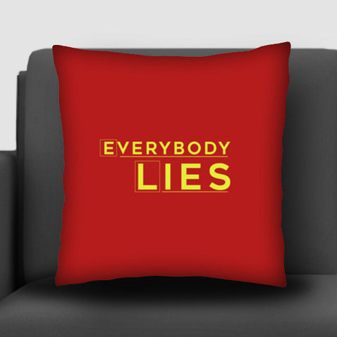 Everybody Lies Cushion Covers | Artist : Kaushal Faujdar