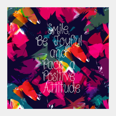 Square Art Prints, positive attitude Square Art Prints | Artist : abhijeet sinha, - PosterGully