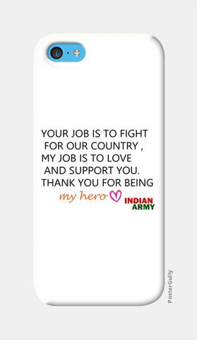 my hero INDIAN ARMY iPhone 5c Cases | Artist : ashman's