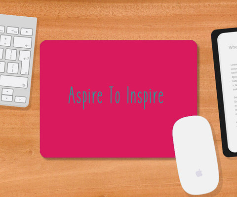 Aspire to Inspire Mousepad | Artist : Shloka Bajaj