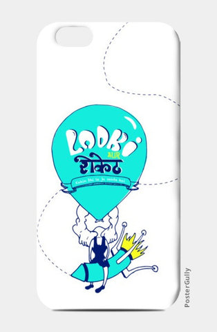 iPhone 6/6S Cases, ladki aur rocket kahin bhi le ja sakte hai iPhone 6/6S Cases | Artist : Artfitoor, - PosterGully