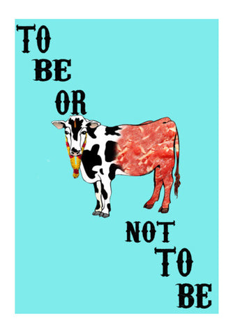 Beef | To Be Or Not To Be Wall Art | Artist : Swanand Joshi