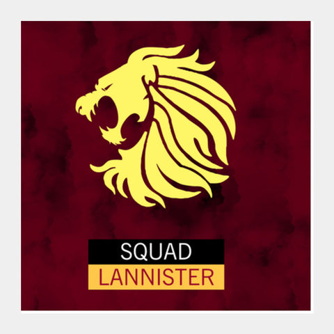 Squad Lannister | Game of Thrones  Square Art Prints | Artist : safira mumtaz