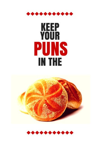 Wall Art, Keep your puns in the buns | Wall Art | Nikhil Wad, - PosterGully