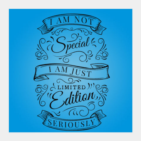 Square Art Prints, I Am Special Edition Square Art Prints | Artist : Pranit Jaiswal, - PosterGully