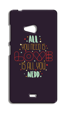 All you need is love is all you need Nokia Lumia 540 Cases | Artist : Designerchennai