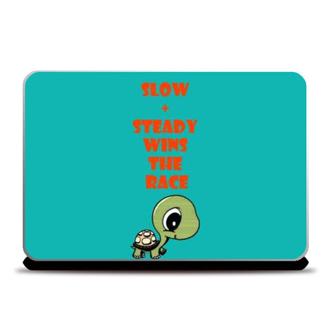 Laptop Skins, slow and steady wins the race Laptop Skins | Artist : Champa Guchait, - PosterGully