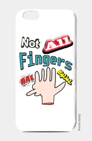 Not All Fingers Are Equal (White Back) iPhone 6/6S Cases | Artist : Nitin Kapoor