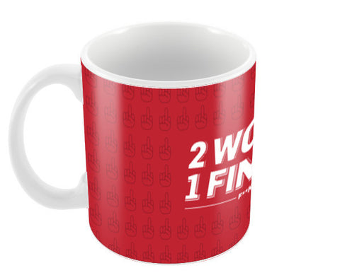 FCUK YOU Coffee Mugs | Artist : Pankaj Utekar